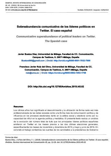 Sobreabundancia comunicativa de los líderes políticos en Twitter. El caso español. Ámbitos, nº45, p.12 a 28.