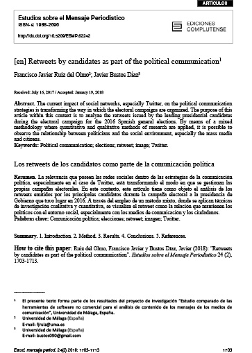 Retweets by candidates as part of the political communication. Estudios sobre el Mensaje Periodístico, vol. 24, número 2.