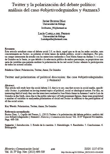 Twitter y la polarización del debate político: análisis del caso #objetivodeguindos y #aznara3. Revista Historia y Comunicación Social. Nº 18. Volumen 3. Año
