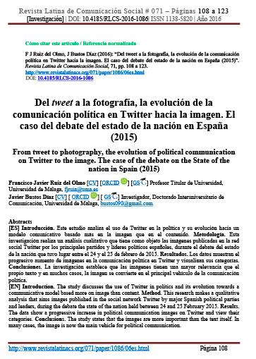 Del tweet a la fotografía, la evolución de la comunicación política en Twitter hacia la imagen. El caso del debate del estado de la nación en España (2015).Revista Latina de Comunicación Social, 71, pp. 108 a 123.